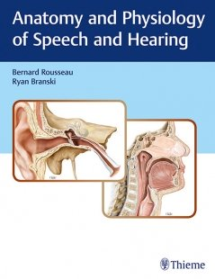 View Details for Anatomy and Physiology of Speech and Hearing