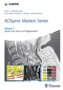 View Details for AOSpine Masters Series, Volume 7: Spinal Cord Injury and Regeneration