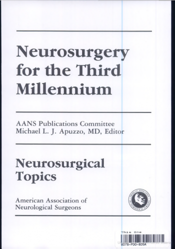 View Details for Neurosurgery for the Third Millennium
