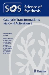 View Details for Science of Synthesis: Catalytic Transformations via C-H Activation Vol. 2