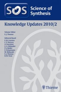 View Details for Science of Synthesis Knowledge Updates 2010 Vol. 2