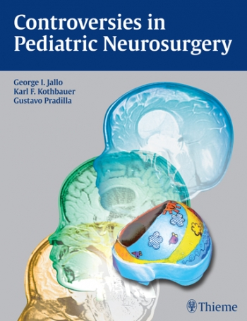 View Details for Controversies in Pediatric Neurosurgery