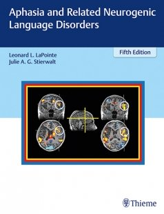 View Details for Aphasia and Related Neurogenic Language Disorders