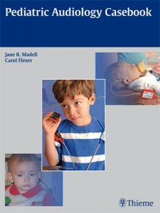 View Details for Pediatric Audiology Casebook
