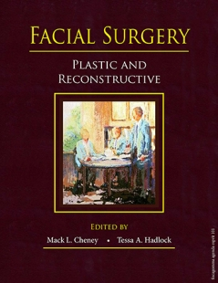 View Details for Facial Surgery: Plastic and Reconstructive