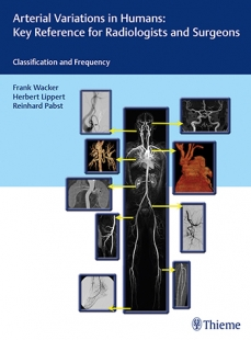 View Details for Arterial Variations in Humans: Key Reference for Radiologists and Surgeons
