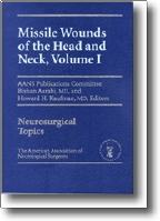 View Details for Missile Wounds of the Head and Neck, Volume I