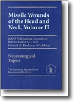 View Details for Missile Wounds of the Head and Neck, Volume II