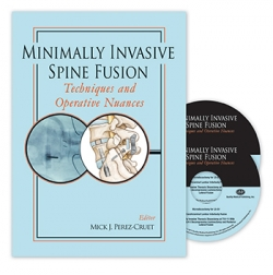 View Details for Minimally Invasive Spine Fusion: Techniques and Operative Nuances Book & 2-DVD Set