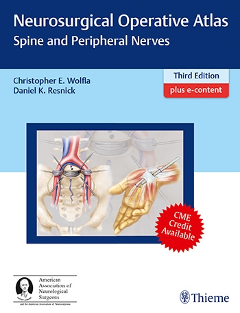 Neurosurgical Operative Atlas: Spine and Peripheral Nerves. 3rd Edition 2019 Item-4039-9781604068986-350x455