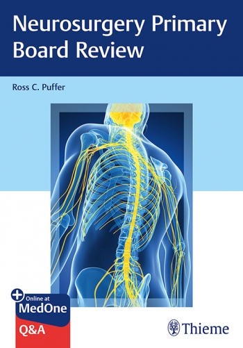 Neurosurgery | Neurosurgery Primary Board Review