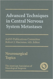 View Details for Advanced Techniques in Central Nervous System Metastases