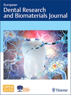 View Details for European Dental Research and Biomaterials Journal