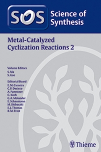 View Details for Science of Synthesis: Metal-Catalyzed Cyclization Reactions Vol. 2