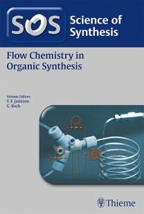 View Details for Science of Synthesis: Flow Chemistry in Organic Synthesis