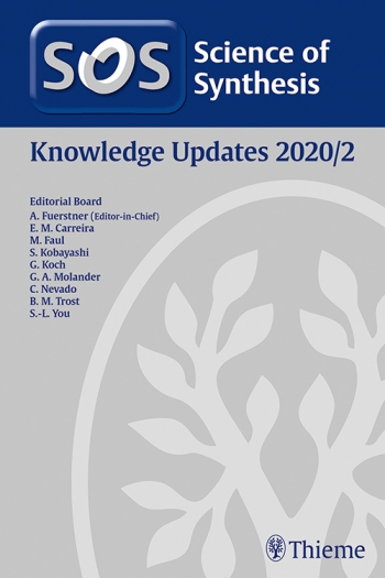 View Details for Science of Synthesis: Knowledge Updates 2020/2