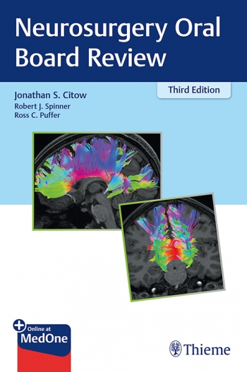 View Details for Neurosurgery Oral Board Review