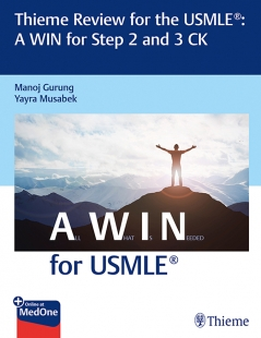 View Details for Thieme Review for the USMLE: A WIN for Step 2 and 3 CK