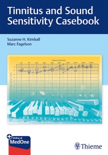View Details for Tinnitus and Sound Sensitivity Casebook
