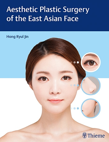 View Details for Aesthetic Plastic Surgery of the East Asian Face