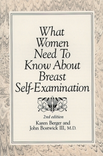View Details for What Women Need To Know About Breast Self-Examination