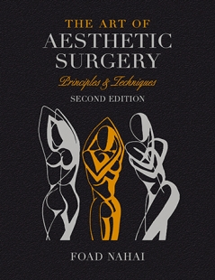 View Details for The Art of Aesthetic Surgery: Breast and Body Surgery - Volume 3, Second Edition
