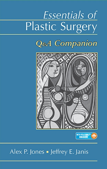 View Details for Essentials of Plastic Surgery: Q&A Companion