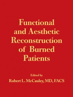 View Details for Functional and Aesthetic Reconstruction of Burn Patients (eBook)