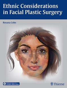 View Details for Ethnic Considerations in Facial Plastic Surgery