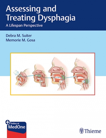 View Details for Assessing and Treating Dysphagia