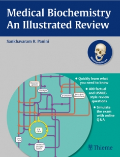 View Details for Medical Biochemistry - An Illustrated Review