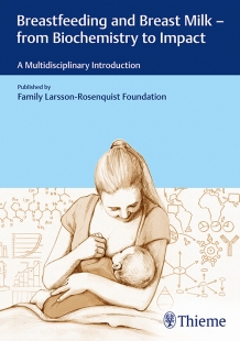 View Details for Breastfeeding and Breast Milk - From Biochemistry to Impact
