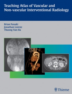 View Details for Teaching Atlas of Vascular and Non-vascular Interventional Radiology